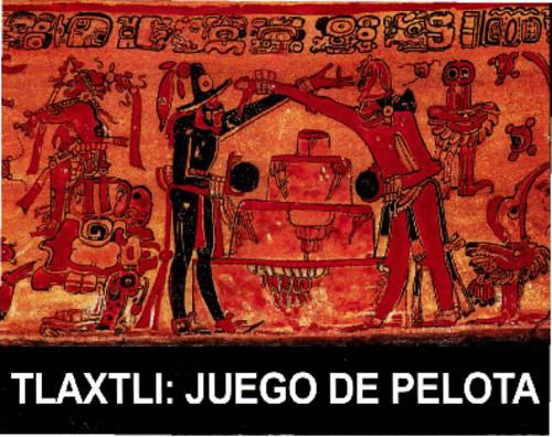 Tlaxtli: Juego de Pelota