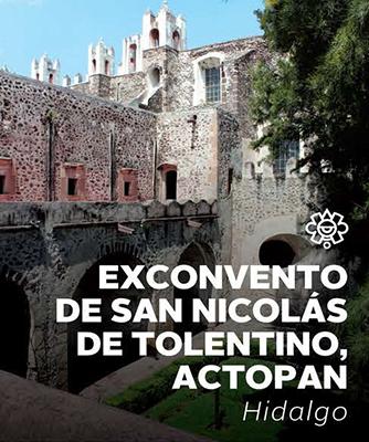 Exconvento de San Nicolás de Tolentino, Actopan