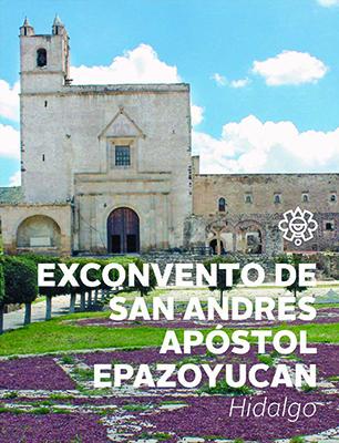 Exconvento de San Andrés Apóstol Epazoyucan