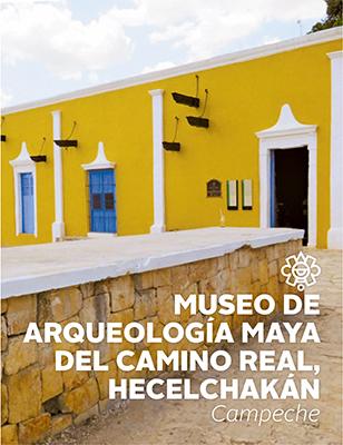 Museo de Arqueología maya del Camino Real, Hecelchakán