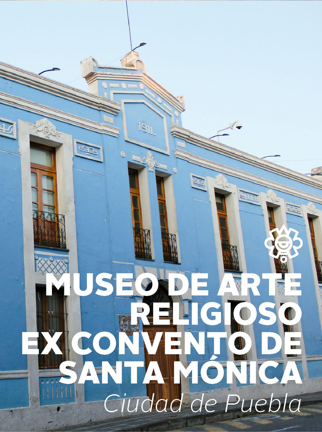 Museo de Arte Religioso ex convento de Santa Mónica