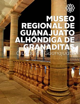 Museo Regional de Guanajuato, Alhóndiga de Granaditas