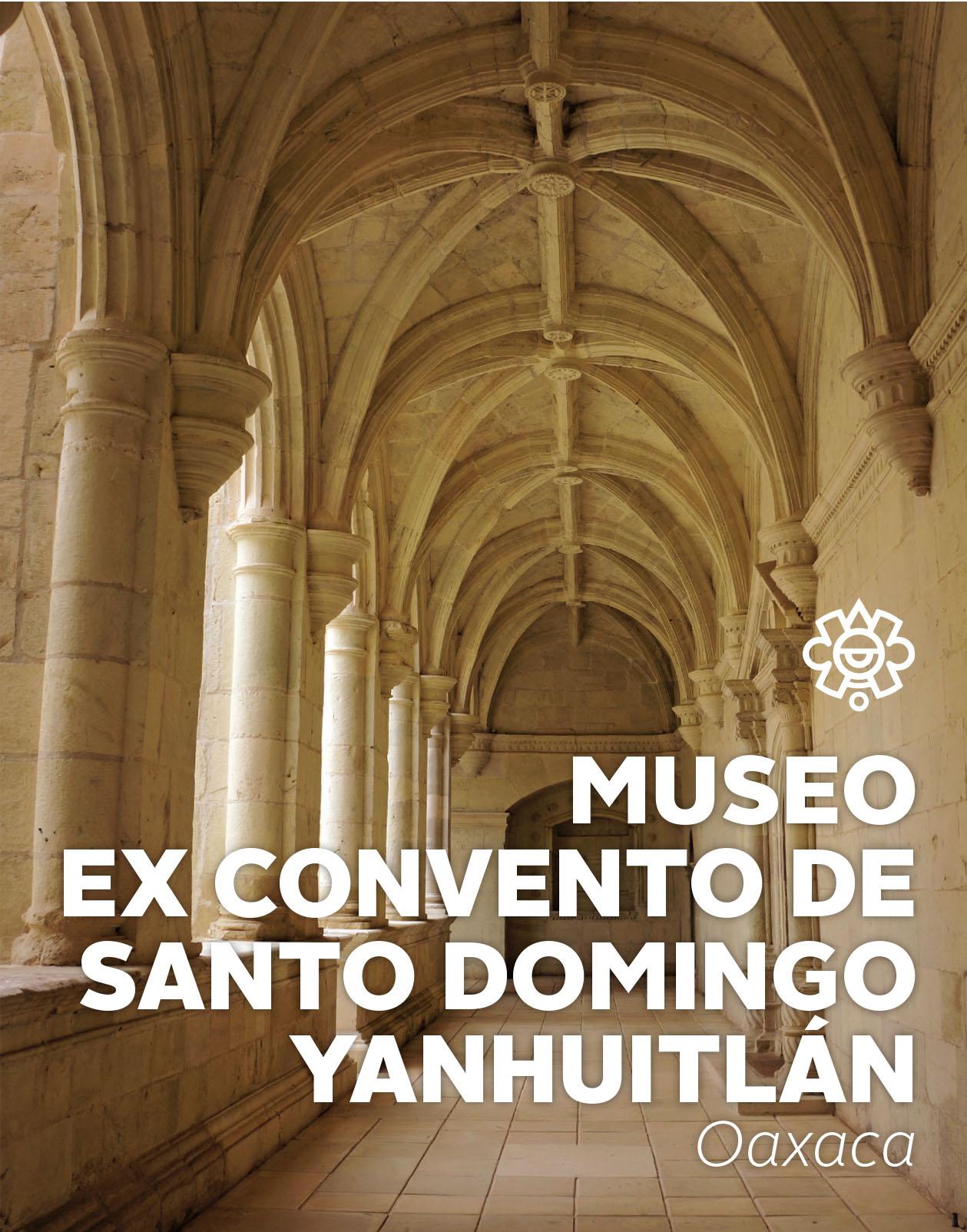 Museo ex Convento de Santo Domingo Yanhuitlán