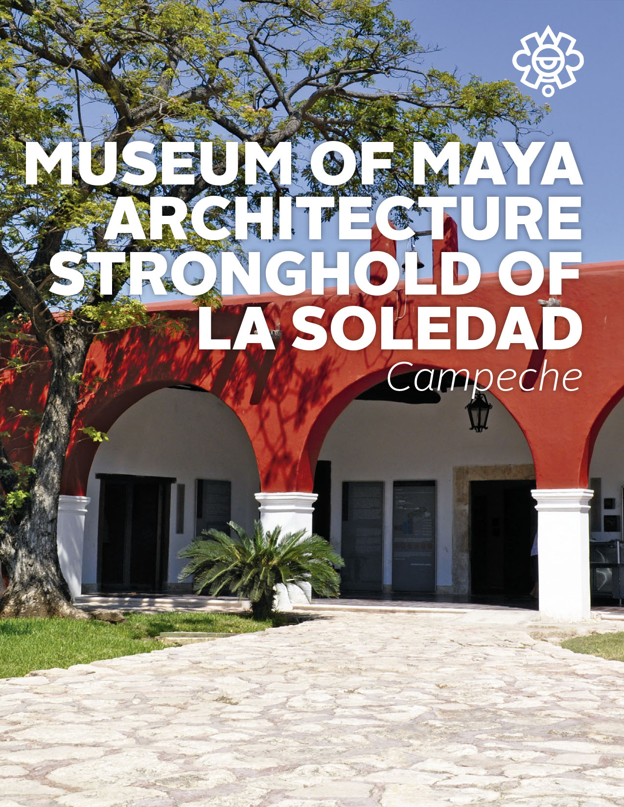 Museum of Maya Architecture Stronghold of La Soledad