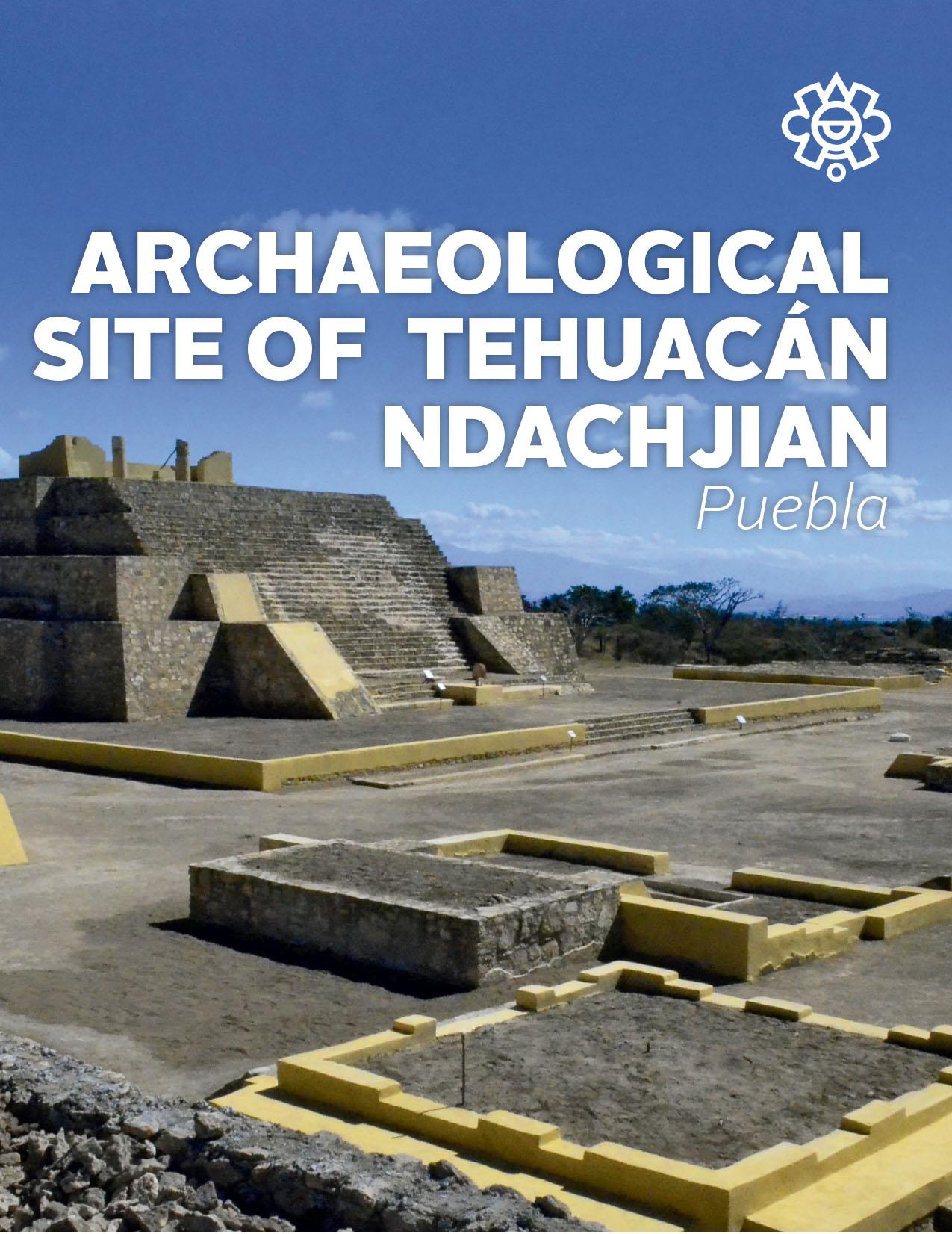 Archaeological Site of Tehuacán Ndachjian