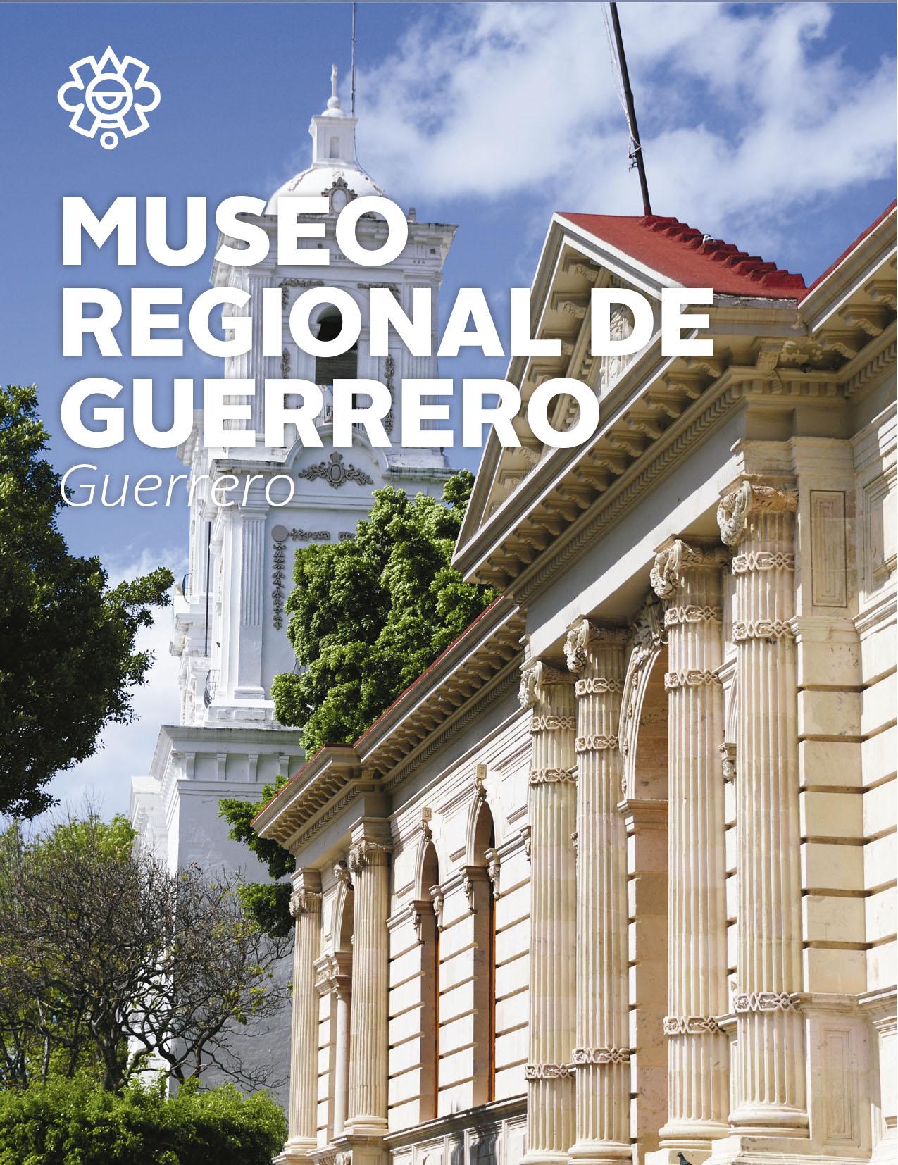 Museo Regional de Guerrero