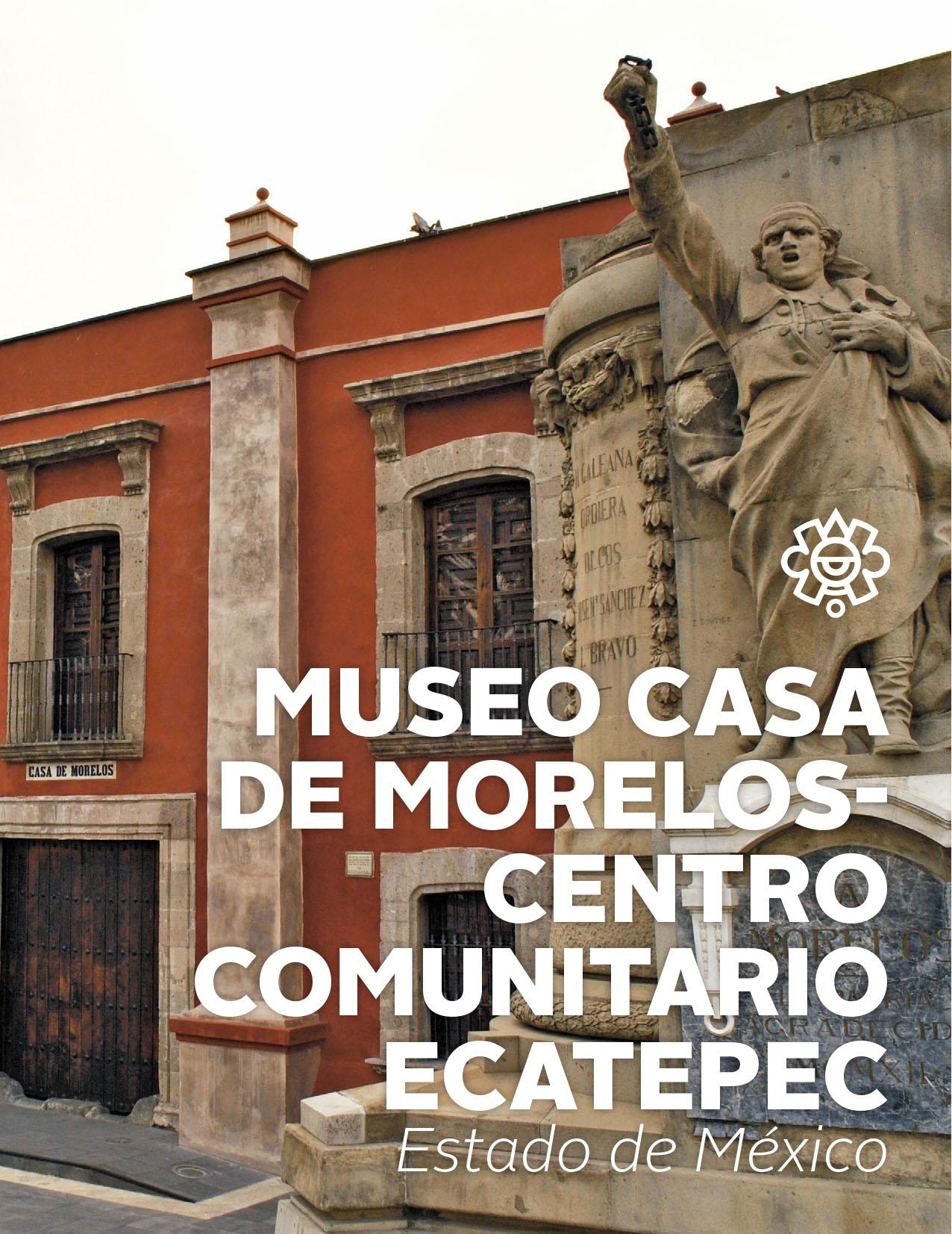 Museo Casa de Morelos Centro Comunitario Ecatepec