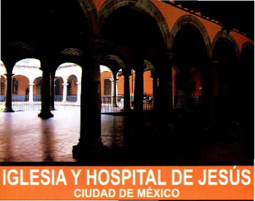 Iglesia y Hospital de Jesús