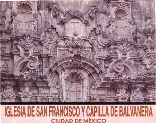 Iglesia de San Francisco y Capilla de Balvanera