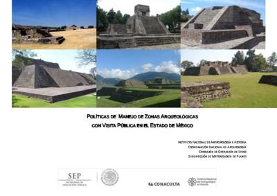 Políticas de Manejo de Zonas Arqueológicas con Visita Pública, Estado de México