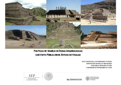 Políticas de Manejo de Zonas Arqueológicas con Visita Pública, Hidalgo