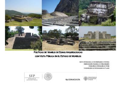 Políticas de Manejo de Zonas Arqueológicas con Visita Pública, Morelos