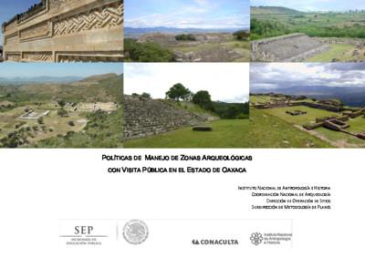 Políticas de Manejo de Zonas Arqueológicas con Visita Pública, Oaxaca