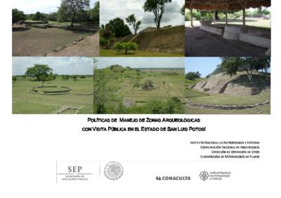 Políticas de Manejo de Zonas Arqueológicas con Visita Pública, San Luis Potosí