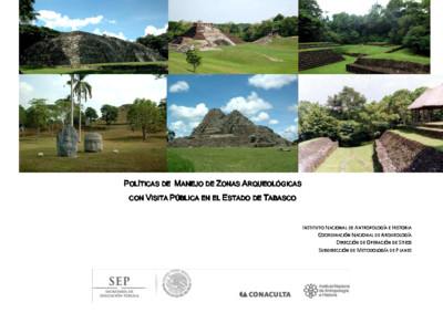 Políticas de Manejo de Zonas Arqueológicas con Visita Pública, Tabasco