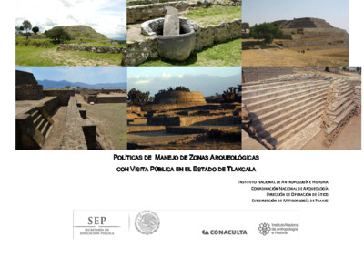 Políticas de Manejo de Zonas Arqueológicas con Visita Pública, Tlaxcala
