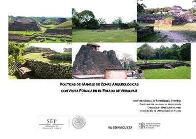 Políticas de Manejo de Zonas Arqueológicas con Visita Pública, Veracruz