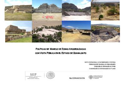 Políticas de Manejo de Zonas Arqueológicas con Visita Pública, Guanajuato