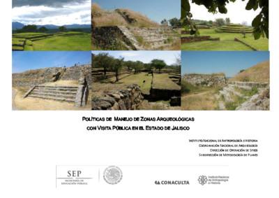Políticas de Manejo de Zonas Arqueológicas con Visita Pública, Jalisco