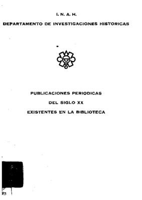 Catálogo de publicaciones periódicas del siglo XX, existentes en la Biblioteca