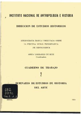 Bibliografía básica comentada sobre la pintura mural prehispánica de Mesoamérica