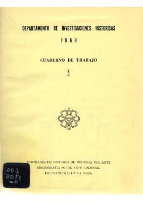 Bibliografía sobre arte colonial de Francisco de la Maza