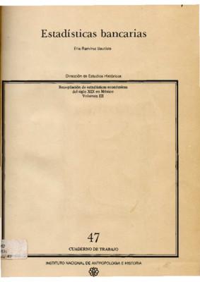 Estadísticas bancarias. Promedios anuales de los balances mensuales de los bancos mexicanos, 1882-1910