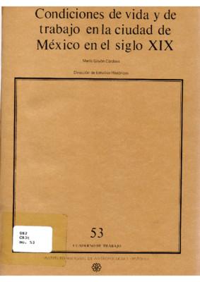 Condiciones de vida y de trabajo en la Ciudad de México en el siglo XIX