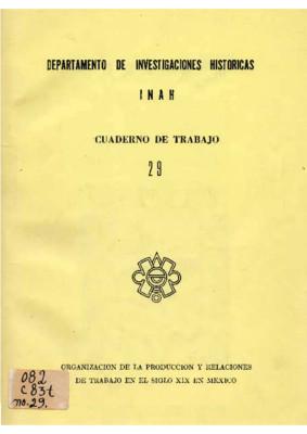 Organización de la producción y relaciones de trabajo en el siglo XIX en México