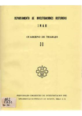 Principales corrientes de interpretación del desarrollo económico de México, siglo XX