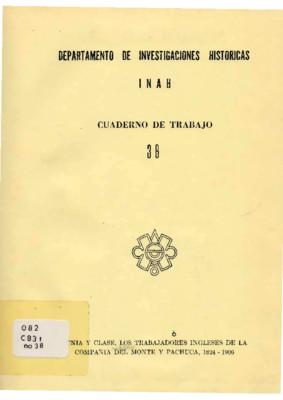 Etnia y Clase, los trabajadores ingleses de la Compañía del Monte y Pachuca, 1824-1906
