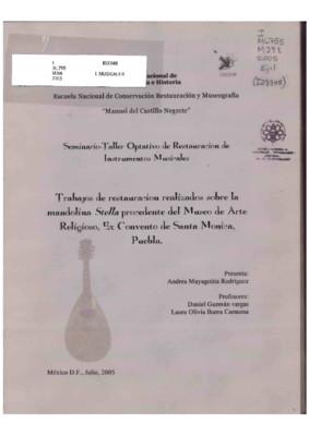 Trabajos de restauración realizados sobre la mandolina Stella procedente del Museo de Arte Religioso, ex Convento de Santa Mónica, Puebla