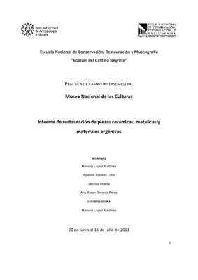 Museo Nacional de las Culturas: Informe de restauración de piezas cerámicas, metálicas y materiales orgánicos
