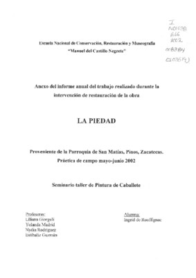 La piedad: Informe de los procesos de conservación y restauración realizados en la práctica de campo, temporada 2002