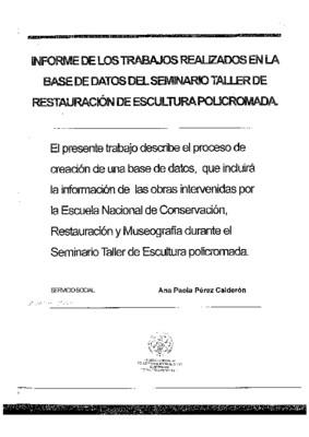 Informe de los trabajos realizados en la base de datos del seminario taller de restauración de escultura policromada