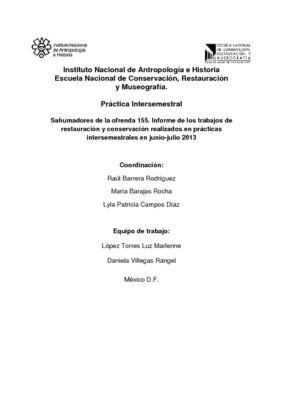 Sahumadores de la ofrenda 155. Informe de los trabajos de restauración y conservación realizados en prácticas intersemestrales en junio-julio 2013