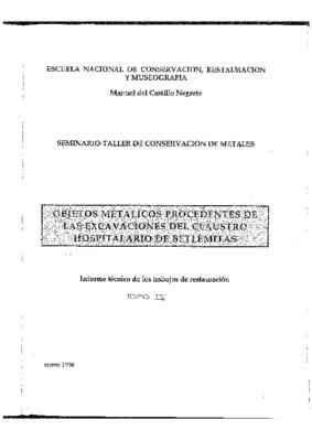 Objetos metálicos procedentes de las excavaciones del Claustro Hospitalario de Betlemitas