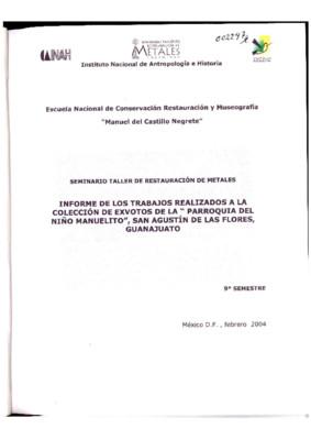 Informe de los trabajos realizados a la colección de exvotos de la Parroquia del Niño Manuelito, San Agustín de las Flores, Guanajuato