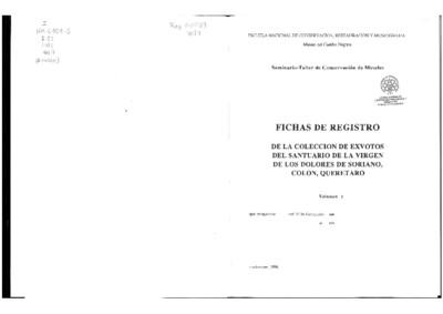 Fichas de registro de la colección de exvotos del Santuario de la Virgen  de los Dolores de Soriano, Colón, Querétaro