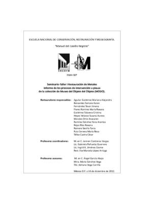 Seminario Taller I Restauración de Metales. Informe de los procesos de intervención a piezas de la colección de Museo del Objeto del Objeto (Museo MODO)