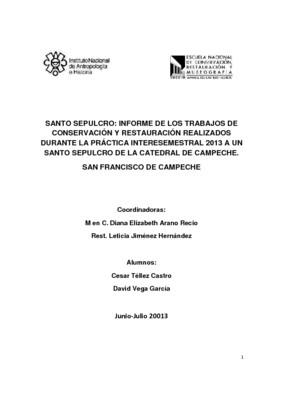 Santo Sepulcro: Informe de los Trabajos de Conservación y Restauración realizados durante la Práctica Interesemestral 2013 : Catedral de San Francisco De Campeche