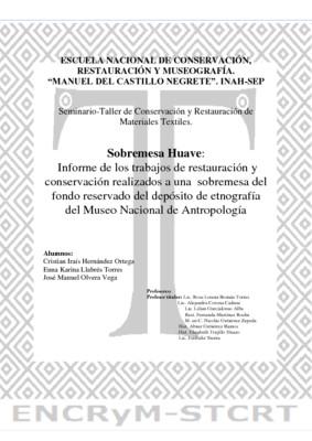 Sobremesa Huave: Informe de los trabajos de restauración y conservación realizados a una sobremesa del fondo reservado del depósito de etnografía del Museo Nacional de Antropología