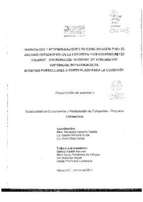 """Diagnóstico y recomendaciones de conservación para el archivo fotográfico de la Fototeca """"Constantino Reyes Valerio"""", Coordinación Nacional de Monumentos Históricos, INAH - CONACULTA"""