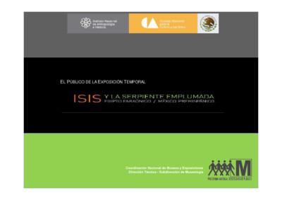 El público de la exposición temporal Isis y la serpiente emplumada, Egipto faraónico / México prehispánico