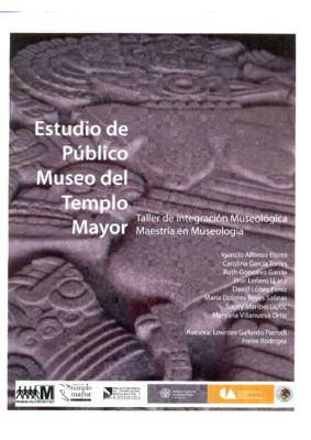 Estudio de público Museo del Templo Mayor