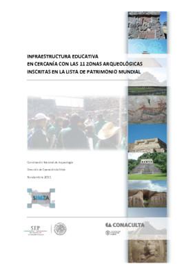 Infraestructura educativa en cercanía con las 11 zonas arqueológicas inscritas en la lista de patrimonio mundial