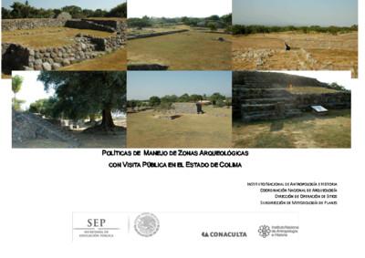 Políticas de Manejo de Zonas Arqueológicas con Visita Pública, Colima