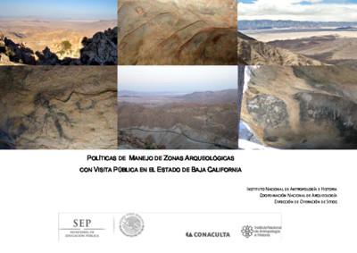 Políticas de Manejo de Zonas Arqueológicas con Visita Pública, Baja California