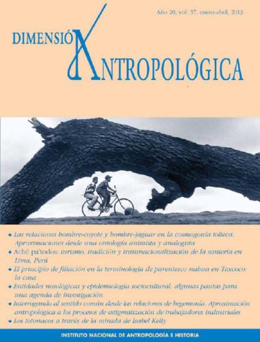 Dimensión Antropológica Vol. 57 (2013)