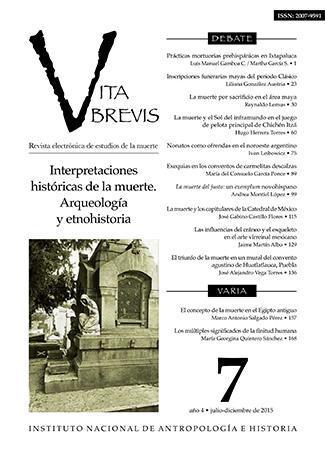 Vita Brevis Num. 7 (2015) Interpretaciones históricas de la muerte. Arqueología y etnohistoria